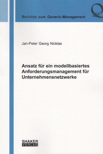 Ansatz für ein modellbasiertes Anforderungsmanagement für Unternehmensnetzwerke - Coverbild