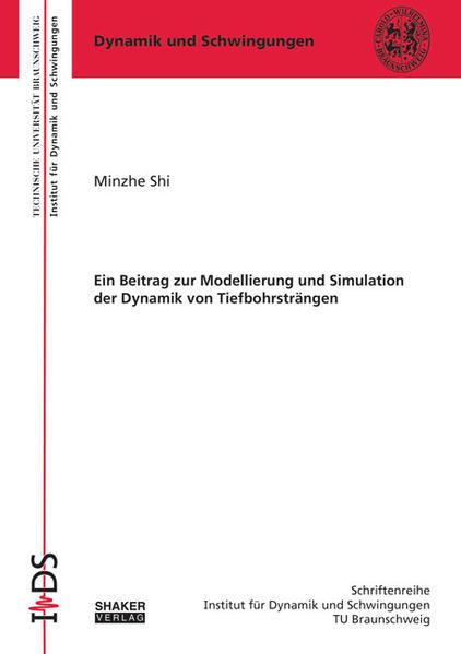 Ein Beitrag zur Modellierung und Simulation der Dynamik von Tiefbohrsträngen - Coverbild