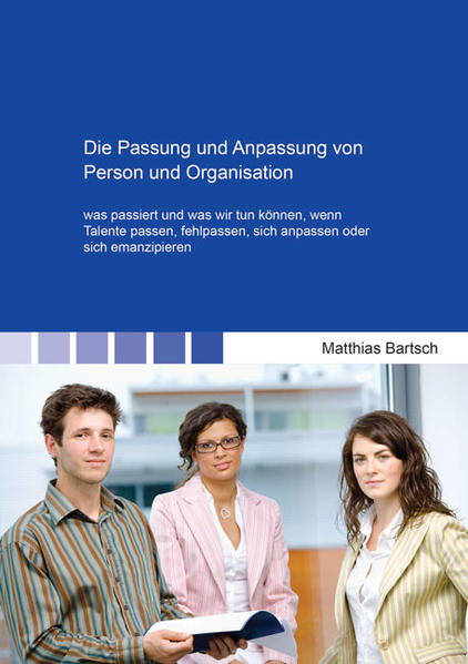 Die Passung und Anpassung von Person und Organisation - Coverbild