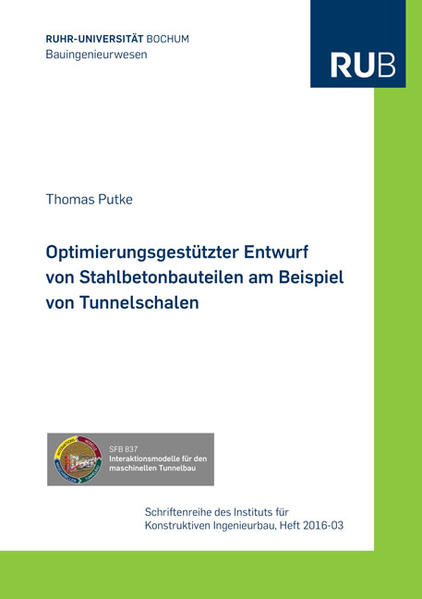 Optimierungsgestützter Entwurf von Stahlbetonbauteilen am Beispiel von Tunnelschalen - Coverbild