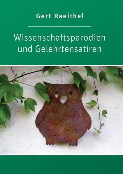 Wissenschaftsparodien und Gelehrtensatiren - Coverbild