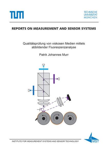 Qualitätsprüfung von viskosen Medien mittels abbildender Fluoreszenzanalyse - Coverbild