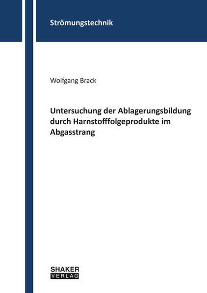 Untersuchung der Ablagerungsbildung durch Harnstofffolgeprodukte im Abgasstrang - Coverbild