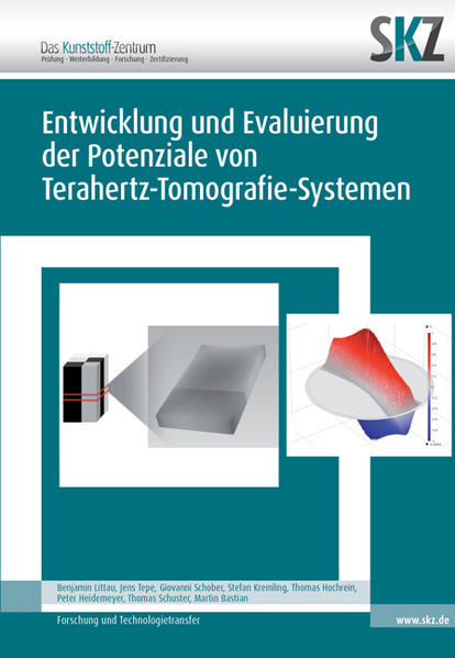 Entwicklung und Evaluierung der Potentiale von Terahertz-Tomografie-Systemen - Coverbild