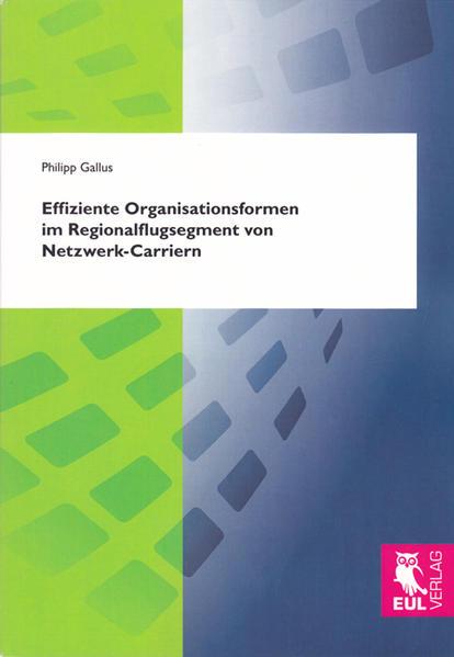 Effiziente Organisationsformen im Regionalflugsegment von Netzwerk-Carriern - Coverbild