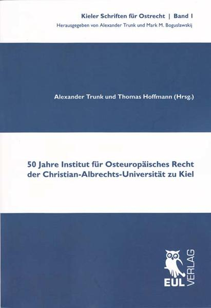 50 Jahre Institut für Osteuropäisches Recht der Christian-Albrechts-Universität zu Kiel - Coverbild
