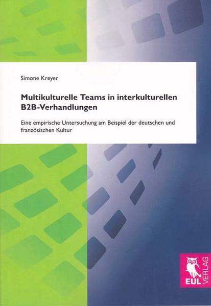Multikulturelle Teams in interkulturellen B2B-Verhandlungen - Coverbild