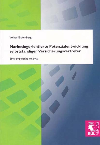 Marketingorientierte Potenzialentwicklung selbstständiger Versicherungsvertreter - Coverbild