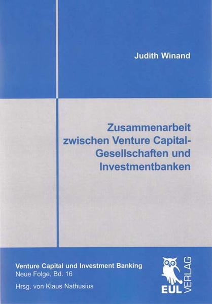 Zusammenarbeit zwischen Venture Capital-Gesellschaften und Investmentbanken - Coverbild