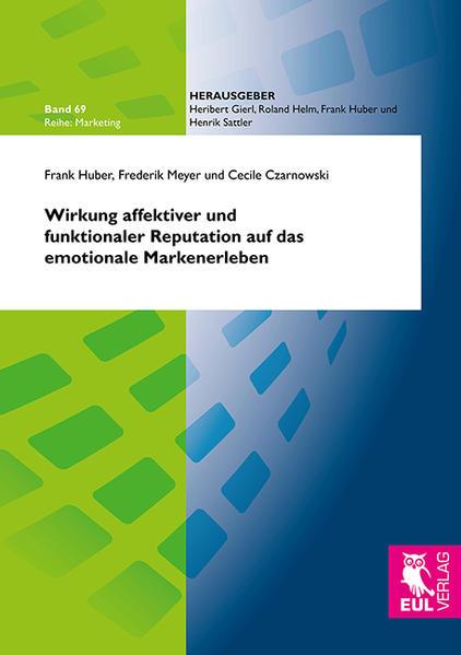 Wirkung affektiver und funktionaler Reputation auf das emotionale Markenerleben - Coverbild