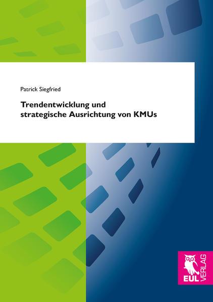Trendentwicklung und strategische Ausrichtung von KMUs - Coverbild