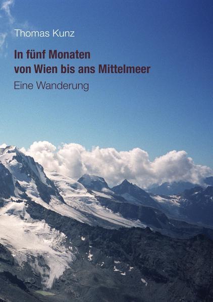 In fünf Monaten von Wien bis ans Mittelmeer - Coverbild