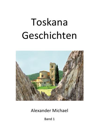 Toskana Geschichten (Band 1) - Coverbild
