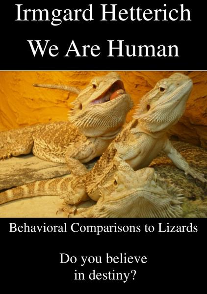 We Are Human - Behavioral Comparisons to Lizards - Coverbild