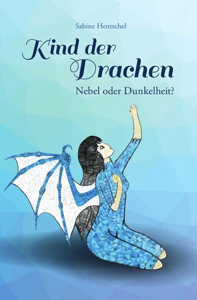 Kind der Drachen / Kind der Drachen – Nebel oder Dunkelheit? - Coverbild