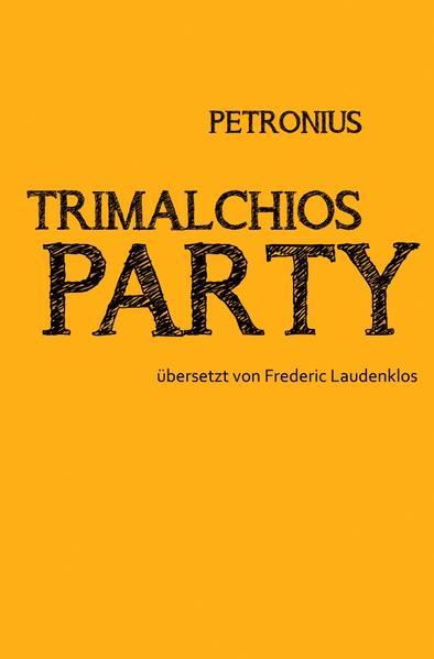 Petronius. Trimalchios Party PDF Herunterladen