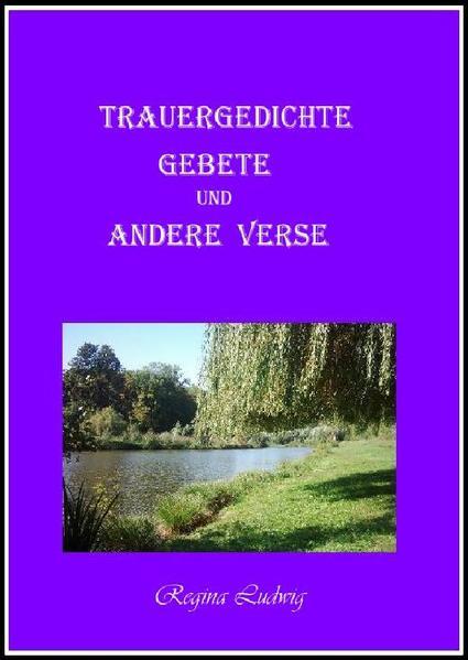Trauergedichte Gebete und andere Verse - Coverbild