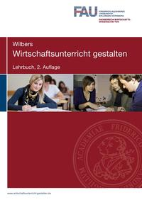 Wirtschaftsunterricht gestalten. Lehrbuch. 2. Auflage Cover
