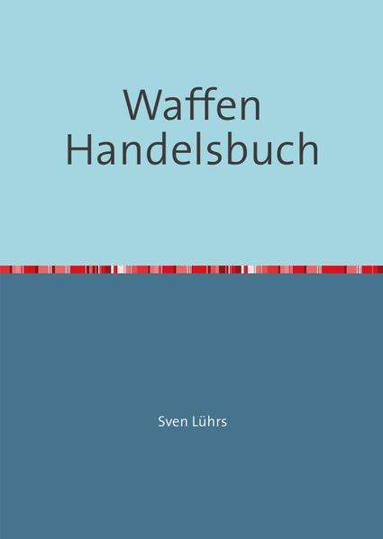 Kostenloser Download Waffen Handelsbuch PDF