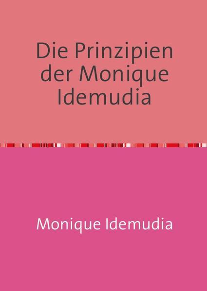 Die Prinzipien der Monique Idemudia - Coverbild