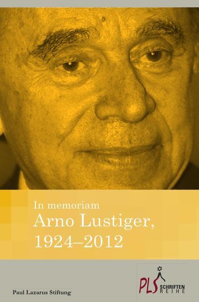 Kostenloser Download In memoriam Arno Lustiger,1924 -2012 PDF