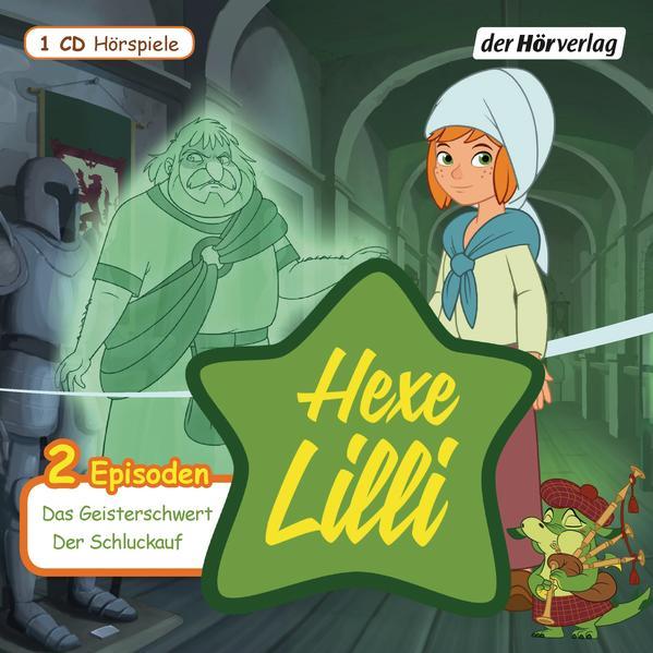 Hexe Lilli: Das Geisterschwert & Der Schluckauf - Coverbild