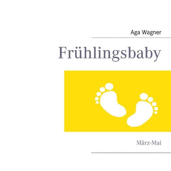Frühlingsbaby - Coverbild