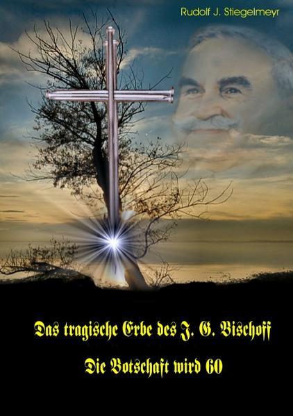 Das tragische Erbe des J.G. Bischoff - Coverbild