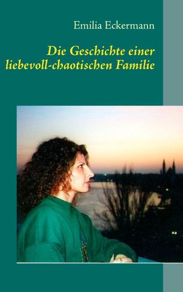 Die Geschichte einer liebevoll-chaotischen Familie - Coverbild