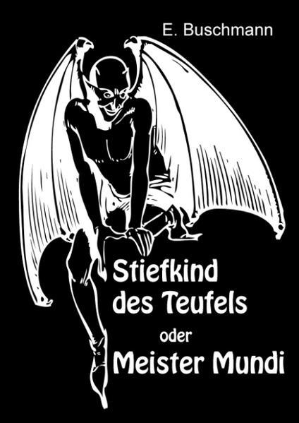 Stiefkind des Teufels oder Meister Mundi - Coverbild