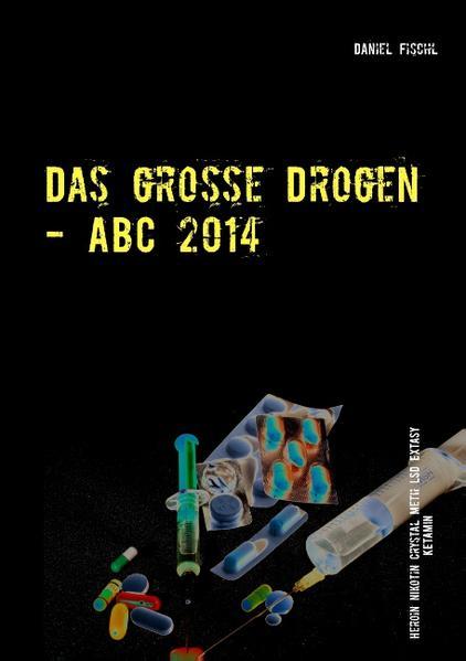 Das große Drogen - ABC 2014 - Coverbild