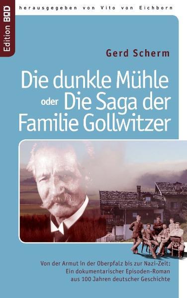 Die dunkle Mühle oder Die Saga der Familie Gollwitzer - Coverbild