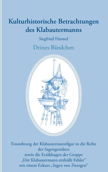 Kulturhistorische Betrachtungen des Klabautermanns - Drittes Bändchen - Coverbild