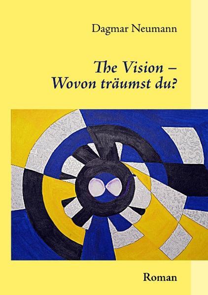 The Vision – Wovon träumst du? - Coverbild