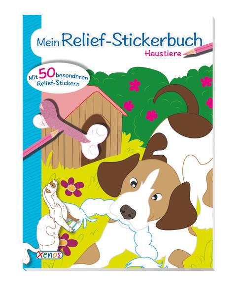 VE 5 Mein Relief-Stickerbuch: Haustiere - Coverbild