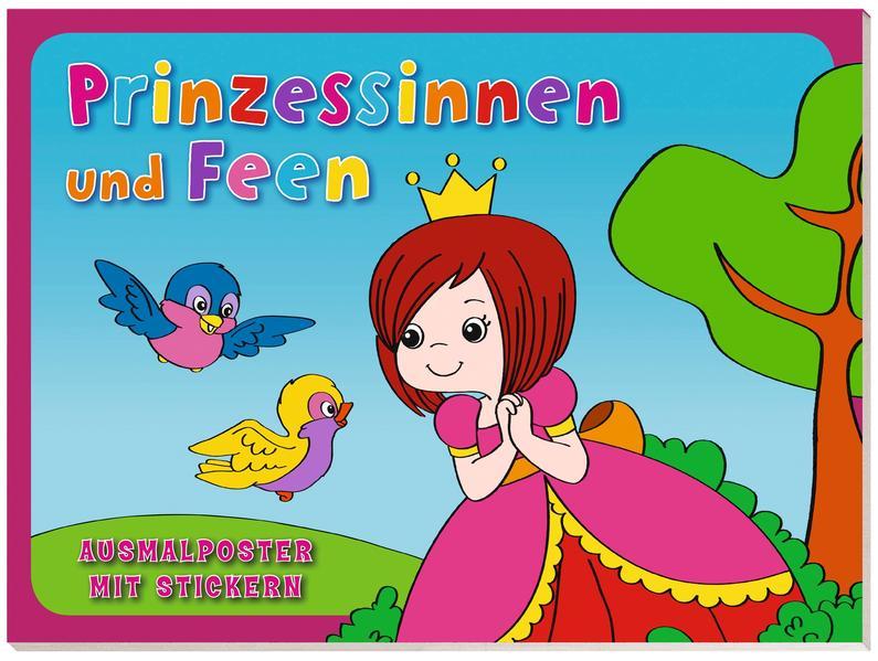 Ausmalposter mit Stickern: VE 5 Prinzessinnen und Feen - Coverbild