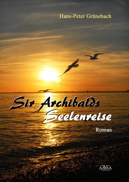 Sir Archibalds Seelenreise Laden Sie PDF-Ebooks Herunter