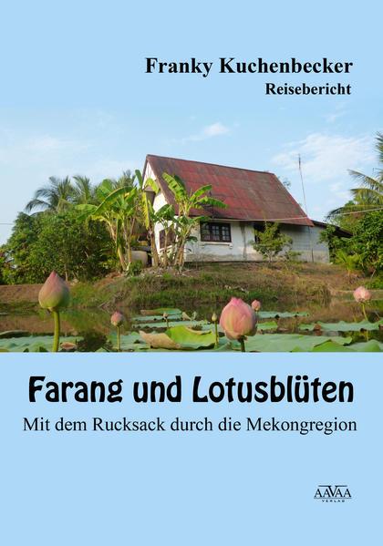 Farang und Lotusblüten - Großdruck - Coverbild
