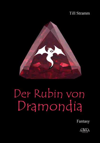 Der Rubin von Dramondia - Großdruck - Coverbild