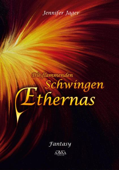 Die flammenden Schwingen Ethernas - Großdruck - Coverbild