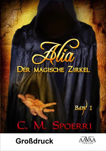 Alia - Der magische Zirkel (Band 1) - Großdruck - Coverbild