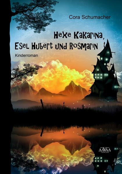Hexe Kakarina, Esel Hubert und Rosmarin - Großdruck - Coverbild