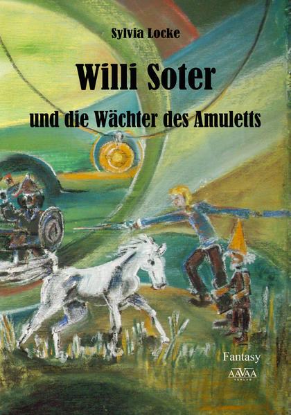 Willi Soter und die Wächter des Amuletts - Großdruck - Coverbild