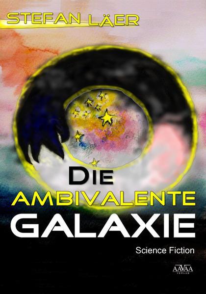 Die Ambivalente Galaxie - Coverbild