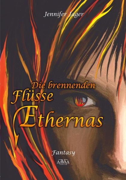 Die brennenden Flüsse Ethernas - Großdruck - Coverbild