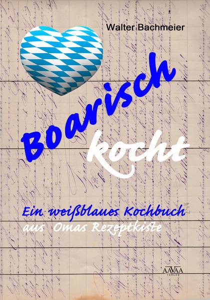 Boarisch kocht - Großdruck - Coverbild