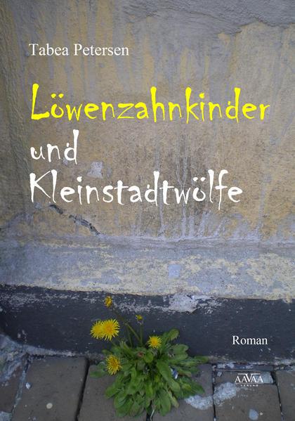 Löwenzahnkinder und Kleinstadtwölfe - Großdruck - Coverbild