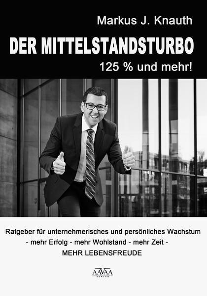 Der Mittelstandsturbo - 125 % und mehr! - Coverbild