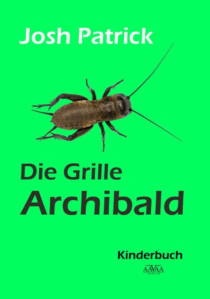 Die Grille Archibald - Coverbild