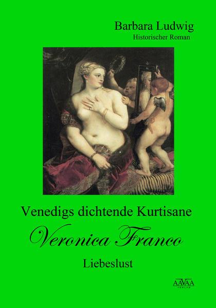 Ve$$igs dichtende Kurtisane Veronica Franco (3) - Coverbild